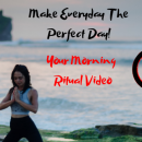 Make Everyday The Perfect Day